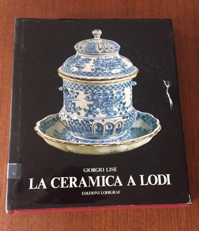 LA CERAMICA A LODI. Giorgio LISE. EDIZIONI...