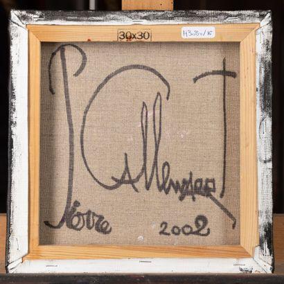 """Pierre CALLEWAERT """"Colombe"""" signé et daté au dos 2002, 30x30cm Jean-Pierre CALLEWAERT..."""