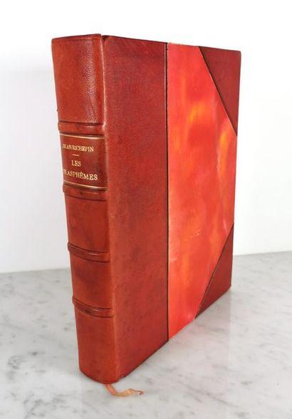 Jean RICHEPIN (1849-1926), Les Blasphèmes...