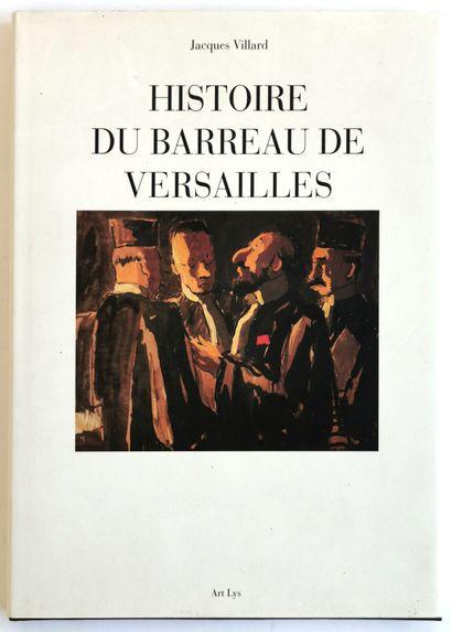 Jacques VILLARD  History of the Versailles...