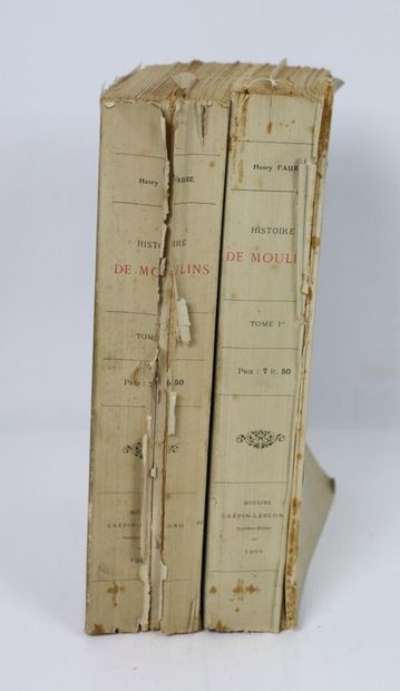 FAURE (Henry).  Histoire de Moulins (Xe siècle-1830)....