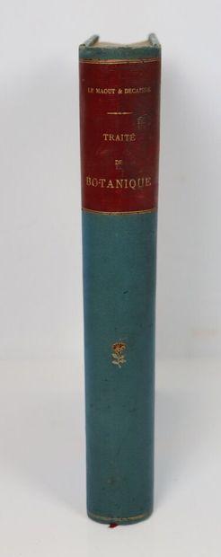 LE MAOUT (Emmanuel) & J. H. DECAISNE.  Traité...