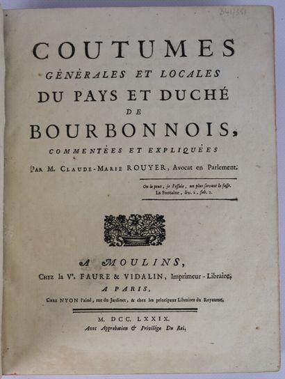 BOURBONNAIS. Coutumes Générales et Locales...