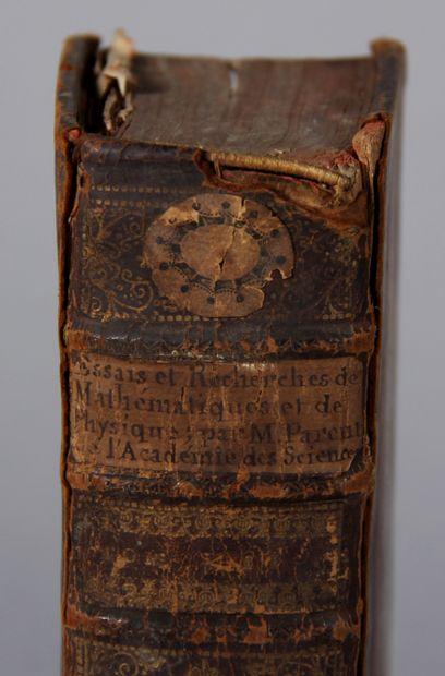 PARENT  Essais et recherches de mathématique et de physique, Paris 1713 second ...
