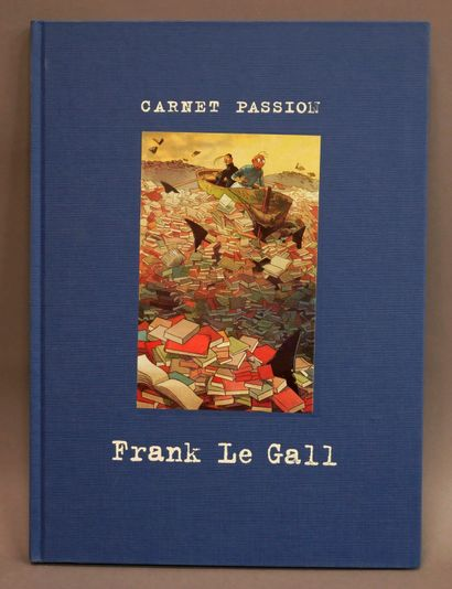 LE GALL, Frank  Carnet Passion n°1 - Ed....