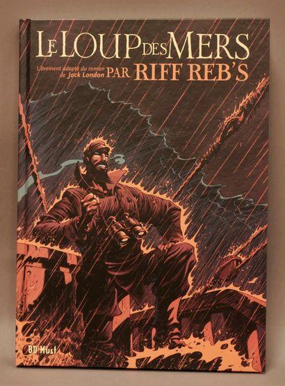 RIFF REB'S  Le Loup des mers - d'après Jack...