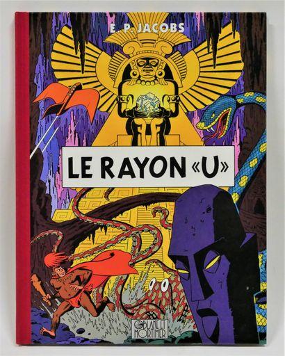JACOBS  Le Rayon U - 1b - Ed. Blake Mortimer...