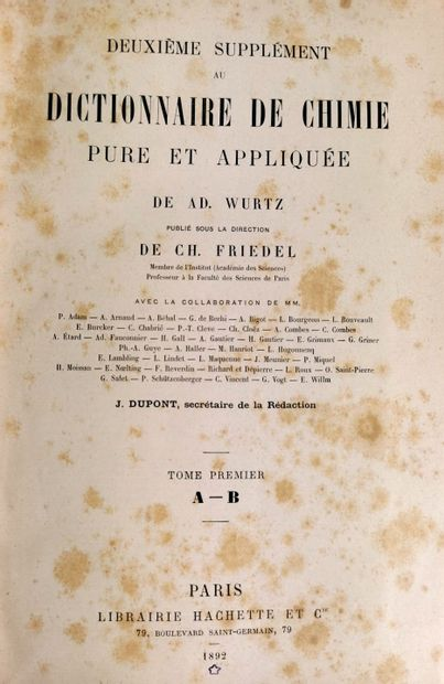 CHIMIE.  WURTZ (Adolphe).  Dictionnaire de Chimie pure et appliquée.  Publié sous...