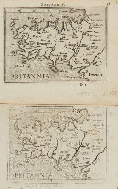 ORTELIUS, A. / GALLE, F. Britannia. Anvers et Italie, 1589. Noir et blanc. Deux...