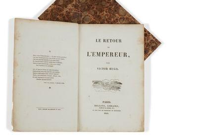 * HUGO (Victor). Le retour de l'Empereur. Paris, Delloye, 1840, in-8, 30 pp. br....