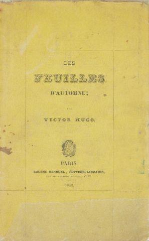 * HUGO (Victor). Les feuilles d'automne. Paris, Renduel, 1832, in-8, xiii -1 f....
