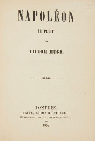 * HUGO (Victor). Napoléon le petit. Londres, Jeffs, 1852, in-12, 385 pp. demi-rel....