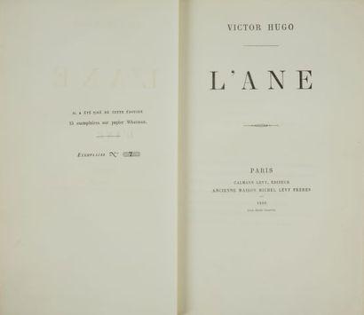* HUGO (Victor). L'âne. Paris, Calmann-Lévy, 1880, in-8, 171 pp. demi-rel. à coins...