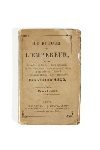 * HUGO (Victor). Le retour de l'Empereur. Paris, Furne, Delloye, s.d. in-18, 116...