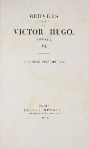 *HUGO (Victor). Les voix intérieures, poésie. Tome VI des œuvres complètes. Paris,...