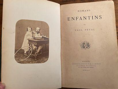 Paul Feval  Romans Enfantins  Eugène Ducrocq Paris    et Louis Bertrand  Napoléon...