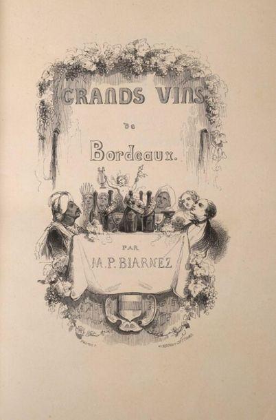 * BIARNEZ (P.). Les grands vins de Bordeaux....