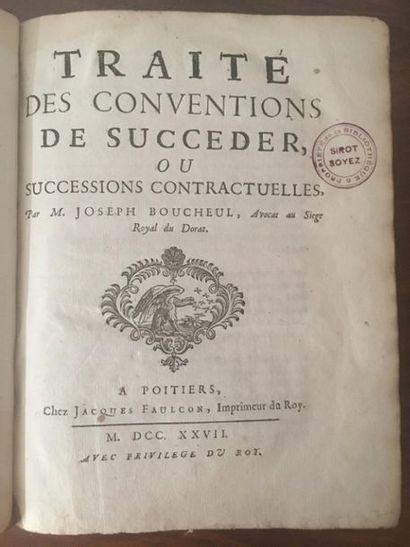 BOUCHEUL (Joseph). Traité des conventions de succéder ou successions contractuelles....