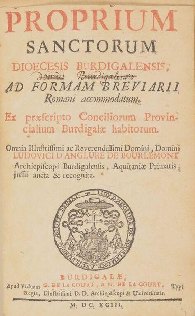 [Bordeaux. Propre des saints (latin). 1693]....