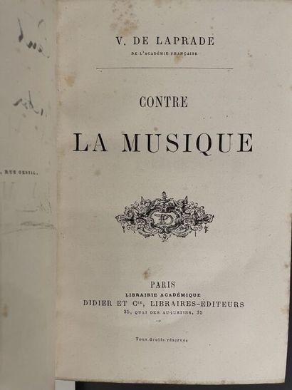 LAPRADE (Victor de). Contre la musique. Paris,...