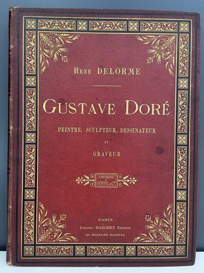 DORÉ. - DELORME (René). Gustave Doré. Peintre,...