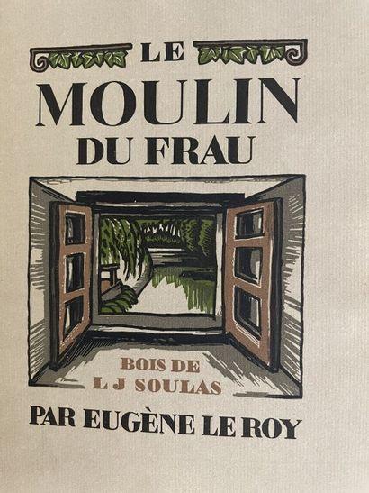 SOULAS. LE ROY (Eugène). Le moulin du Frau....