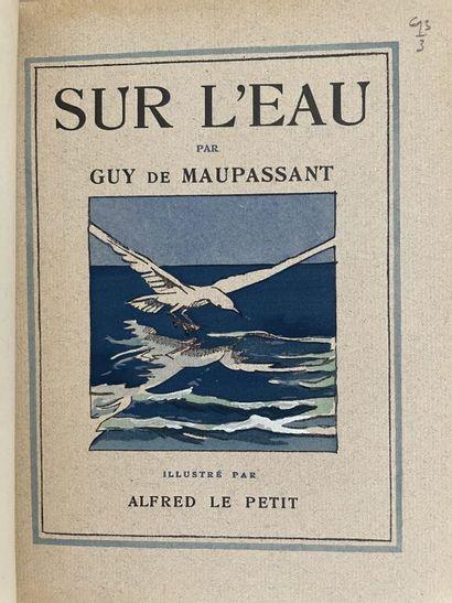 LE PETIT. MAUPASSANT (Guy de). Sur l'eau....