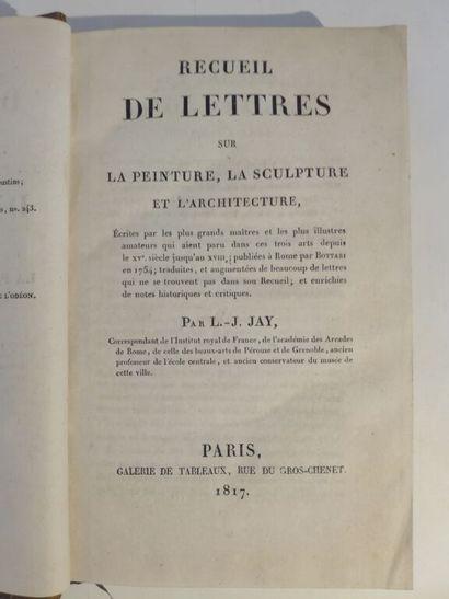 BOTTARI (Giovanni Gaetano) ; JAY (Louis-Joseph). Recueil de lettres sur la peinture,...