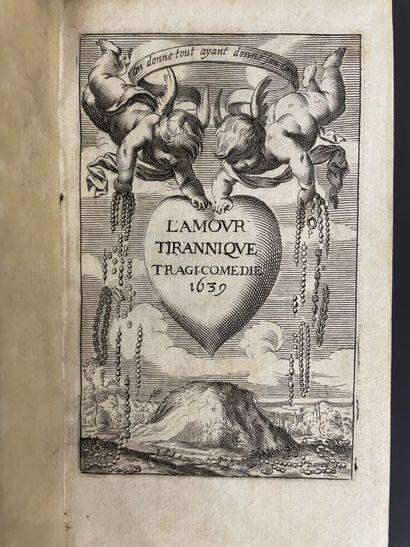SCUDÉRY (Georges de). L'amour tirannique,...