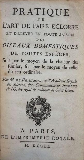 RÉAUMUR (René Antoine Ferchault de). Pratique...