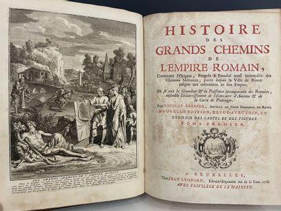 BERGIER (Nicolas). Histoire des grands chemins de l'Empire romain, contenant l'origine,...