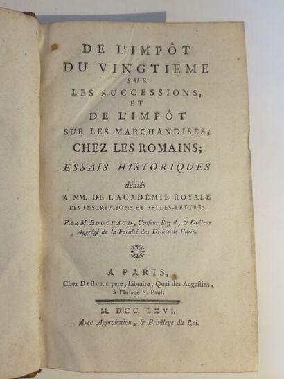 BOUCHAUD (Mathieu-Antoine). De l'impôt du vingtième sur les successions et de l'impôt...