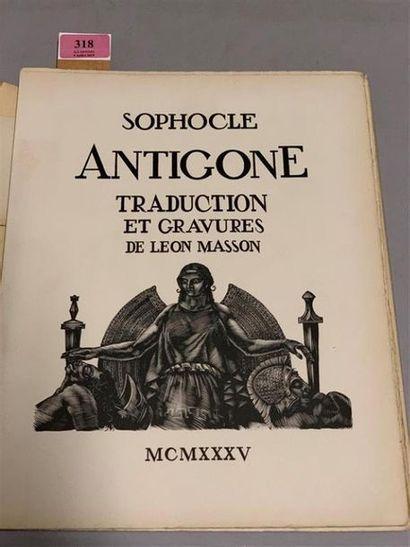 * MASSON. SOPHOCLE. Antigone. Marseilles, Chez l'auteur, 1935. In-4, en feuilles,...