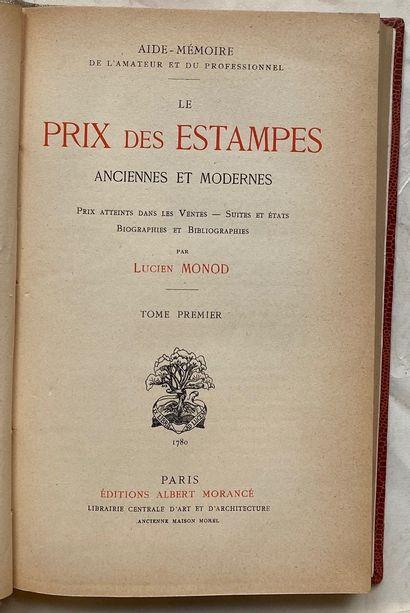 MONOD. Le Prix des Estampes anciennes et modernes. Prix atteints dans les ventes...