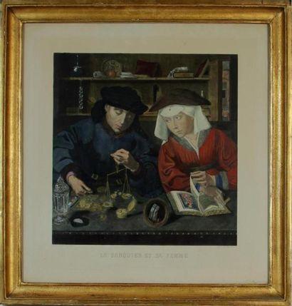 D'APRÈS QUENTIN METSYS par J. SEVRIN Le banquier et sa femme Tirage couleur On y...