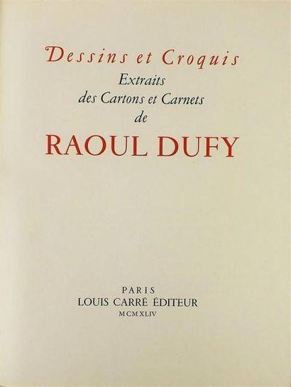 DUFY (Raoul). DESSINS ET CROQUIS. Extraits des cartons et carnets de Raoul Dufy....