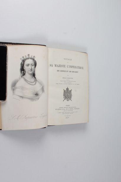 RIBEYRE, Félix Voyage de S. M. l'Impératrice en Corse et en Orient. - Paris : Pick,...