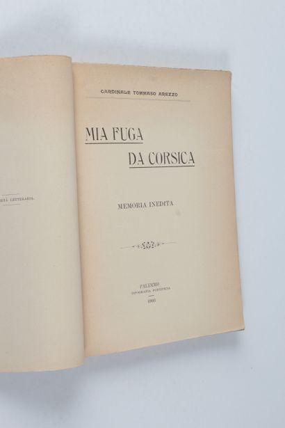 Arezzo, Tommaso (cardinal). Mia fuga di Corsica. Memoria inedita. - Palermo : tip....