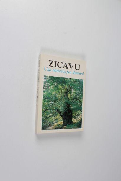 Bassani Lissandu et al. Zicavu, una Mimoria per dumani…Edisud, s. d. In-8°, 345 p.,...
