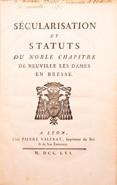 Ain - SECULARIZATION AND STATUTES of the noble chapter of Neuville les Dames en...