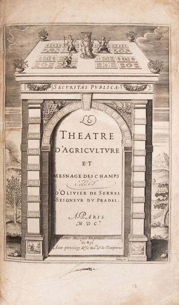 SERRES (J. de). The Theatre of Agriculture and the Measurement of Fields.  Paris,...