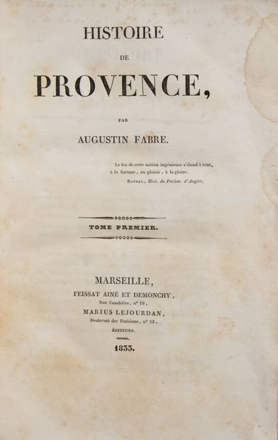 Provence - Midi - FABRE (Augustin). Histoire...