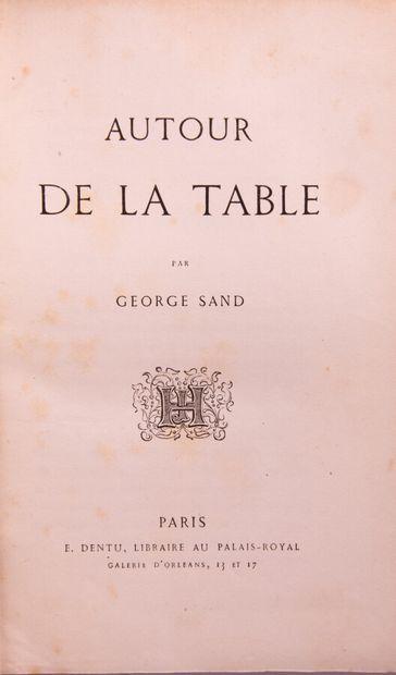 SAND (G.). Autour de la table.  Paris, Dentu...