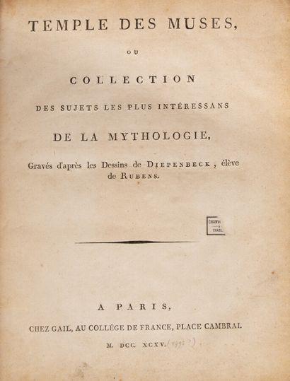 TEMPLE DES MUSES, ou collection des sujets les plus intéressants de la Mythologie,...