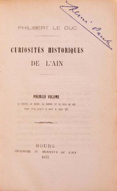 Ain - LE DUC (Philibert). Curiosités historiques...