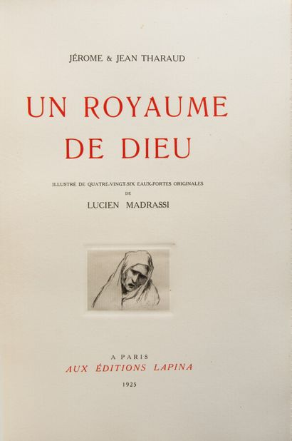 THARAUD (Jerome and John). A Kingdom of God.  Paris, Lapina, 1925. In-4°, ochre...