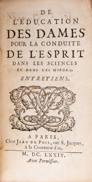 POULAIN DE LA BARRE (François). On the education of ladies for the guidance of the...