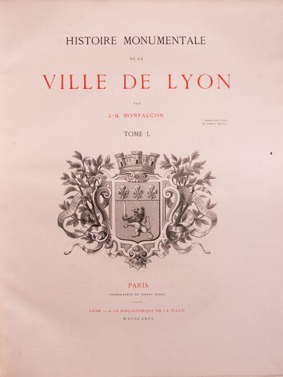 Lyonnais - MONFALCON (J.B). Histoire monumentale...