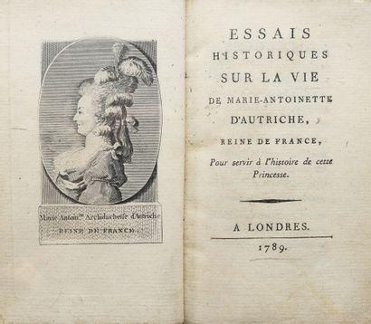 [BRISSOT-GOUPIL]. ESSAIS HISTORIQUES SUR LA VIE DE MARIE-ANTOINETTE D'AUTRICHE,...