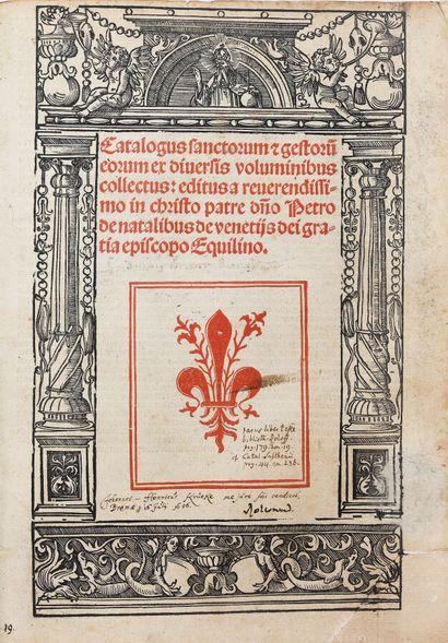 NATALIBUS (Petrus de). CATALOGUS SANCTORUM...
